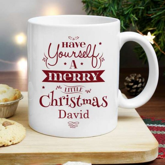 Personalised Have Yourself A Merry Little Christmas Mug P0805B34